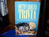 img - for South Carolina Trivia book / textbook / text book