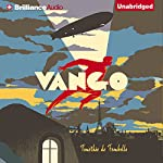 Vango: Between Sky and Earth | Timothée de Fombelle,Sarah Ardizzone (translator)