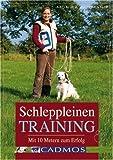 Mit 10 Metern zum Erfolg: Schleppleinentraining - so geht's - Monika Gutmann