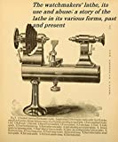 The watchmakers' lathe, its use and abuse; a story of the lathe in its various forms, past and present