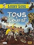 Lucky Luke : Tous � l'Ouest par Guillaume