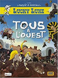 Lucky Luke : Tous � l'Ouest par Marie-Ange Guillaume