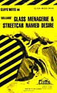 CliffsNotes on Williams' Glass Menagerie and Streetcar Named Desire