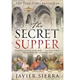 [ [ [ The Secret Supper [ THE SECRET SUPPER BY Sierra, Javier ( Author ) Mar-20-2007[ THE SECRET SUPPER [ THE SECRET SUPPER BY SIERRA, JAVIER ( AUTHOR ) MAR-20-2007 ] By Sierra, Javier ( Author )Mar-20-2007 Paperback