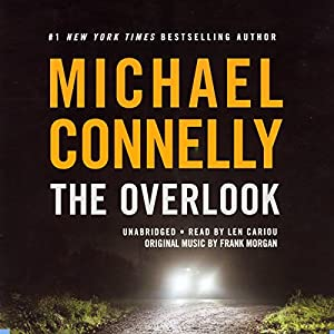 The Overlook: Harry Bosch Series, Book 13 Audiobook