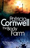 Patricia Cornwell The Body Farm (Scarpetta Novels)