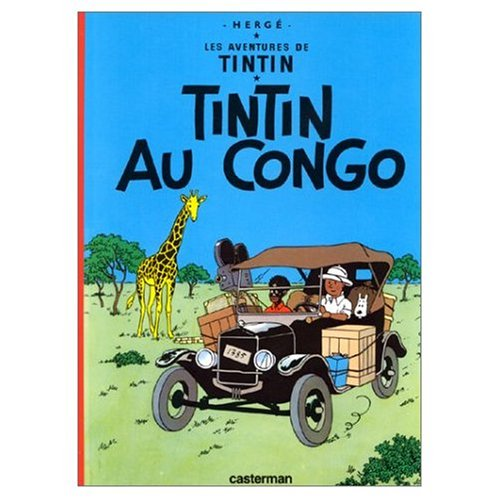Les Aventures de Tintin: Tintin au Congo (Tintin in the Congo) (French Edition)