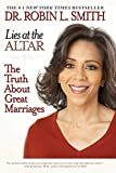 img - for Lies at the Altar: The Truth About Great Marriages book / textbook / text book