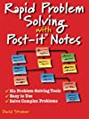 Rapid Problem-Solving with Post-it Notes