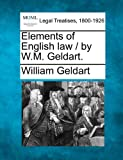 Elements of English law / by W.M. Geldart. (1240194293) by Geldart, William