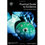 Practical Guide to Evidenceby Christopher Allen
