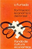 img - for Formacion economica del Brasil (Spanish Edition) book / textbook / text book