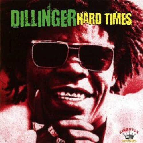 HARD-TIMES-DILLINGER-CD