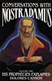 Conversations with Nostradamus: His Prophecies Explained, Vol. 1 (0922356017) by Nostradamus