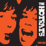 Songtexte von The HotRats - Turn Ons