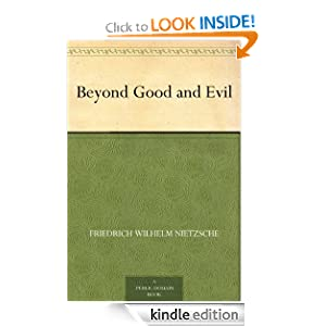 Beyond Good and Evil Friedrich Wilhelm Nietzsche and Helen Zimmern