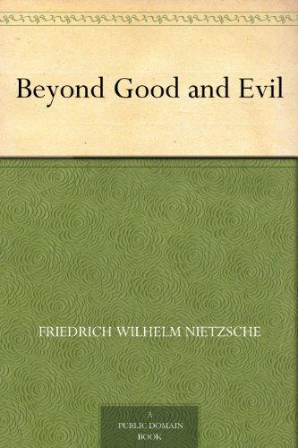 Essay on nietzsche beyond good and evil
