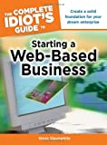 img - for The Complete Idiot's Guide to Starting a Web-Based Business (Complete Idiot's Guides (Computers)) book / textbook / text book