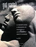 Got Parts? An Insiders Guide to Managing Life Successfully with Dissociative Identity Disorder (New Horizons in Therapy)