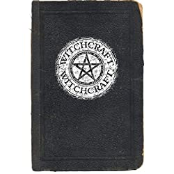 Witchcraft: A Beginners Guide to Witchcraft