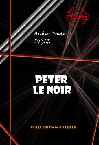 Couverture du livre Peter le Noir (avec illustrations)