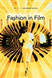 Fashion in Film (New Directions in National Cinemas)