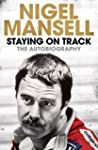 Staying on Track: The Autobiography (...