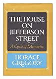 The House on Jefferson Street: A Cycle of Memories (0030684854) by Gregory, Horace