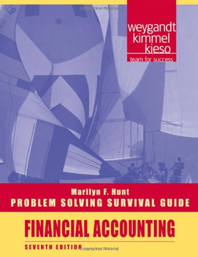 Problem Solving Survival Guide to Accompany Financial Accounting