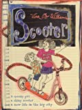 Scooter (Turtleback School & Library Binding Edition) (0613337263) by Vera B. Williams