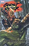 Ghost Rider - Volume 3: Apocalypse Soon (Ghost Rider (Marvel Comics)) (v. 3) (0785125566) by Way, Daniel