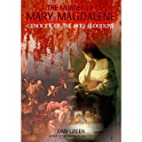 The Murder of Mary Magdalene: Genocide of the Holy Bloodline [DVD] [2009] [NTSC]by Dan Green