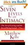 The Seven Levels of Intimacy: The Art...