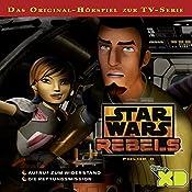Aufruf zum Widerstand / Die Rettungsmission (Star Wars Rebels 6) | Gabriele Bingenheimer