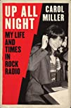 Up All Night: My Life and Times in Ro…