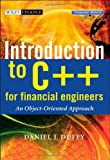 Introduction to C++ for Financial Engineers: An Object-Oriented Approach (The Wiley Finance Series) (0470015381) by Duffy, Daniel J.