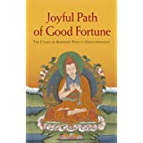 Joyful Path of Good Fortune: The Complete Buddhist Path to Enlightenmentby Kelsang Gyatso Geshe