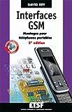 Interfaces GSM - Montages pour téléphones portables - 2e édition
