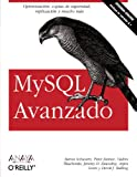img - for MySQL avanzado / High Performance MySQL (Spanish Edition) book / textbook / text book