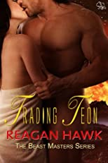 Trading Teon (The Beast Masters Series)