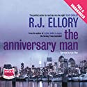 The Anniversary Man (       UNABRIDGED) by R J Ellory Narrated by Kyle Riley