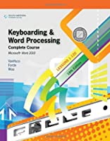 Keyboarding and Word Processing, Complete Course, Lessons 1-120, 18th Edition Front Cover