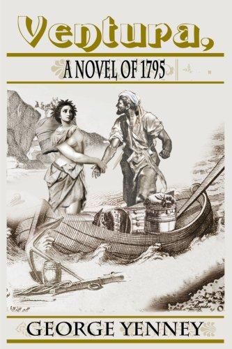 Ventura, a Novel of 1795