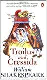 img - for Troilus and Cressida (Penguin Shakespeare) book / textbook / text book