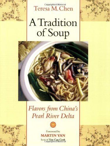 A Tradition of Soup: Flavors from China