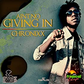 Ain't No Giving in - Single