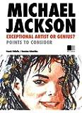 MICHAEL JACKSON: Exceptional artist or Genius ? (Special Edition)