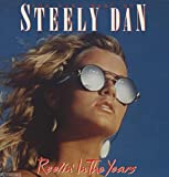 Steely Dan Reelin' in the years-The very best of [VINYL]