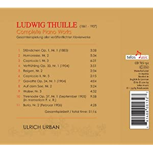 Ludwig Thuille, composer (1861-1907) Piano Music - The