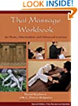 Thai Massage Workbook New Edition: Ba...